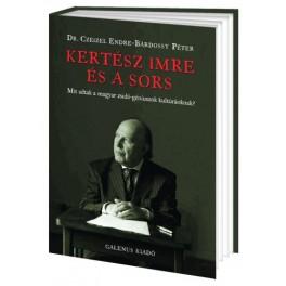 Kertész Imre és a sors - Mit adtak a magyar-zsidó géniuszok kultúránknak?
